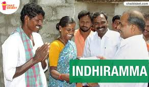 YS Rajashekarreddy started Indiramma House Development scheme for the welfare of poor and lower middle class people